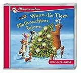 Wenn die Tiere Weihnachten feiern und andere Geschichten: OHRWÜRMCHEN. Ungekürzte Lesung