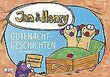 Jan & Henry - Gutenachtgeschichten: Ganz neue Abenteuer. mit den TV-Figuren aus 'Unser Sandmännchen'