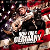 New York to Germany (The 20th Anniversary) [Explicit]
