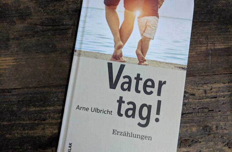 Vatertag! Buch Arne Ulbricht