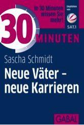 Buchtipp: Neue Väter - neue Karrieren, Sascha Schmidt